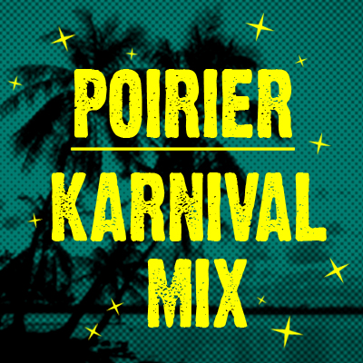 poirier_karnival_mix